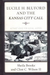 Lucile H Bluford and the Kansas City Call book cover, used with permission.