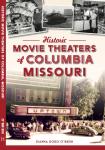 Historic Movie Theaters of Columbia